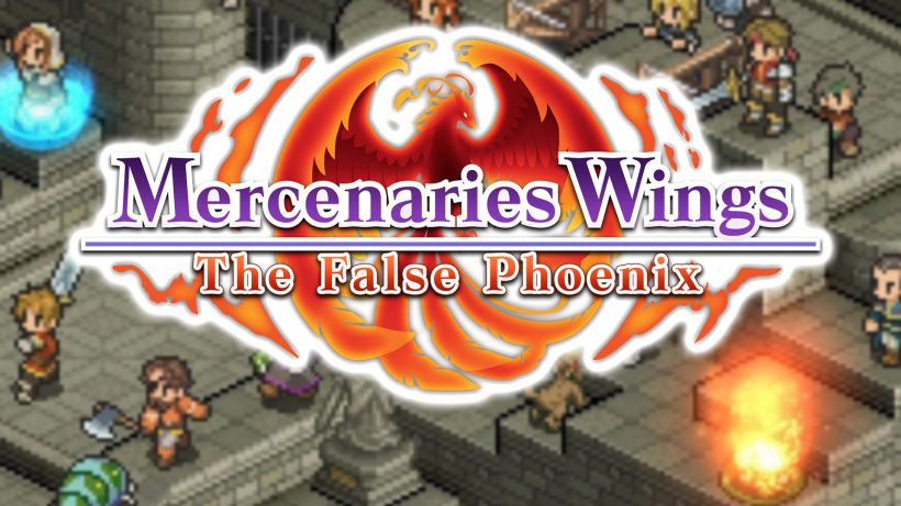Mercenaries Wings: The False Phoenix Review