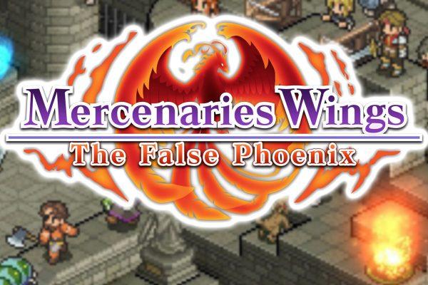 Mercenaries Wings: The False Phoenix Review