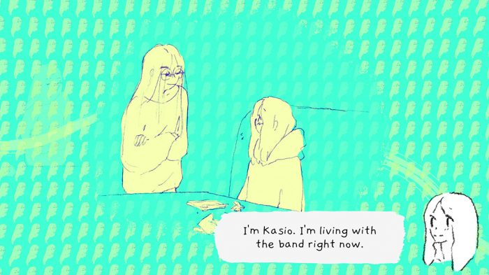 """A sketch of two people. A woman says """"I'm Kasio. I'm living with the band right now."""""""